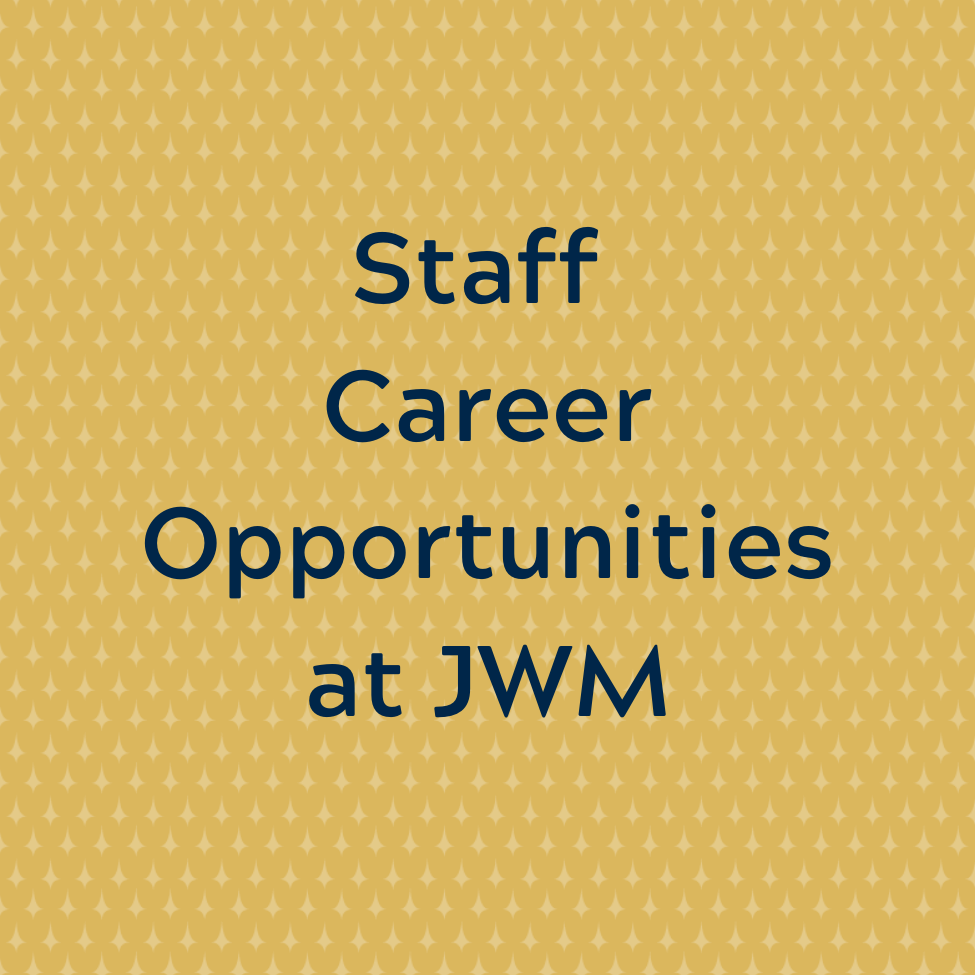 JWM Staff Career Opportunities
